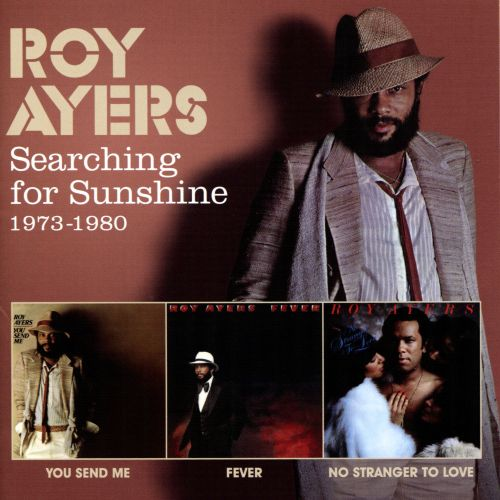 Searching for Sunshine 1973-1980: You Send Me/Fever/No Stranger to Love