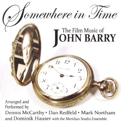 Somewhere in Time: Film Music of John Barry, Vol. 1