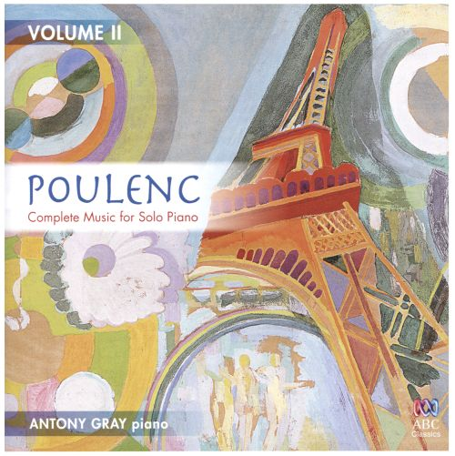 Poulenc: Complete Music for Solo Piano, Vol. 2