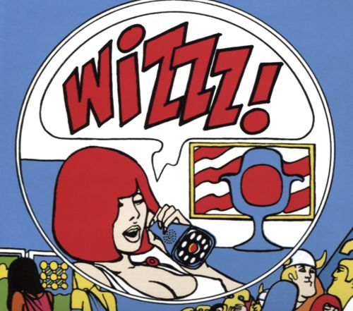 Wizzz French Psychedelic 1966-1969, Vol. 1