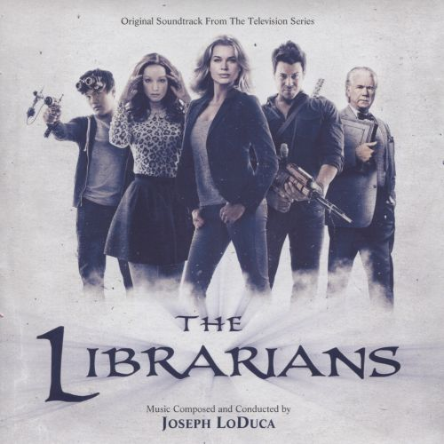 The Librarians [Original Soundtrack from the Television Series]