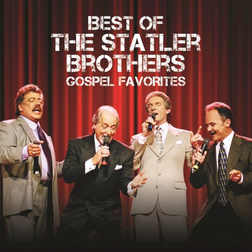 Best of the Statler Brothers: Gospel Favorites