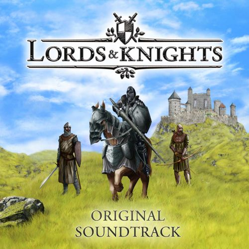 Lords and Knights [Original Soundtrack]