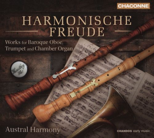 Harmonische Freude: Works for Baroque Oboe, Trumpet and Chamber Organ