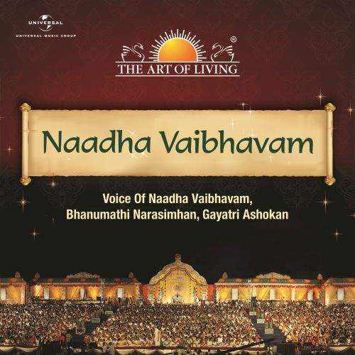Naadha Vaibhavam: The Art of Living
