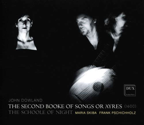 John Dowland: The Second Booke of Songs of Ayres (1600)