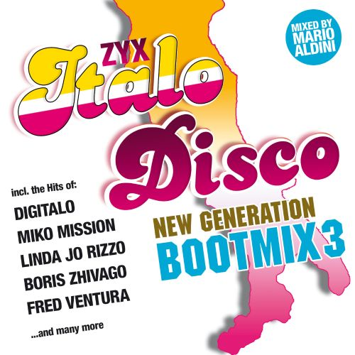 ZYX Italo Disco: New Generation Bootmix, Vol. 3