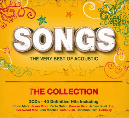 Songs: The Very Best of Acoustic - The Collection