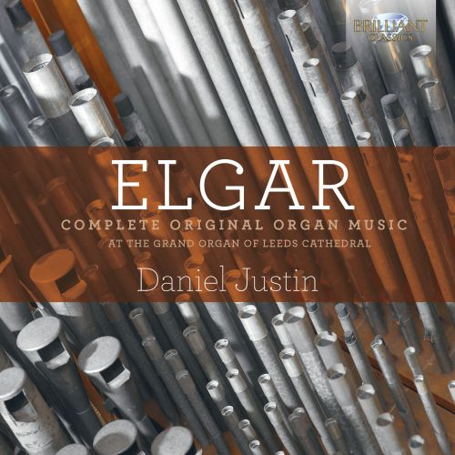 Elgar: Complete Original Organ Music