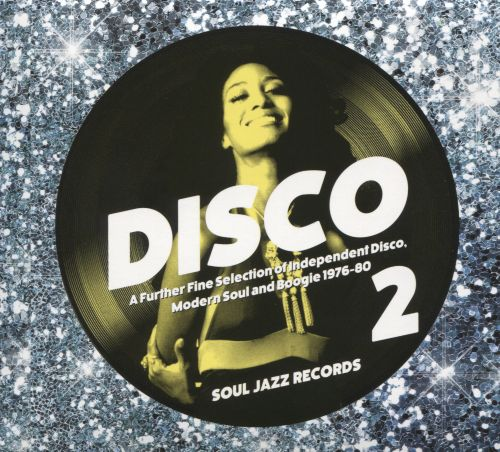 Disco 2: A Further Fine Selection of Independent Disco, Modern Soul and Boogie 1976-1980