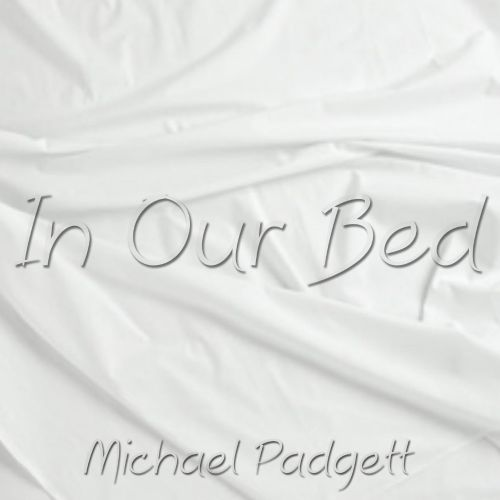 In Our Bed