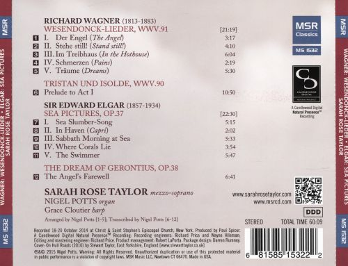 Richard Wagner: Wesendonck-Lieder; Prelude to Act I from Tristan und Isolde; Sir Edward Elgar: Sea Pictures; The Angel's Farewell from The Dream of Gerontius