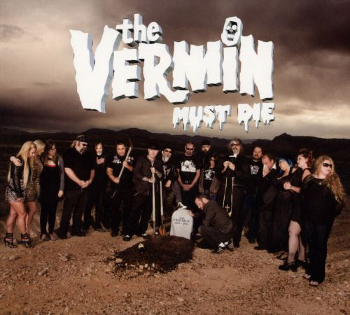 The Vermin Must Die