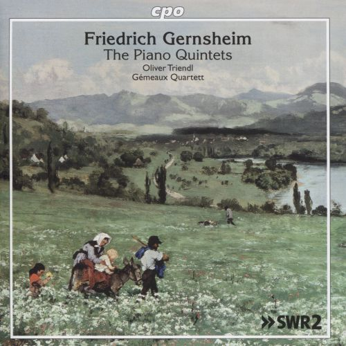 Friedrich Gernsheim: The Piano Quintets