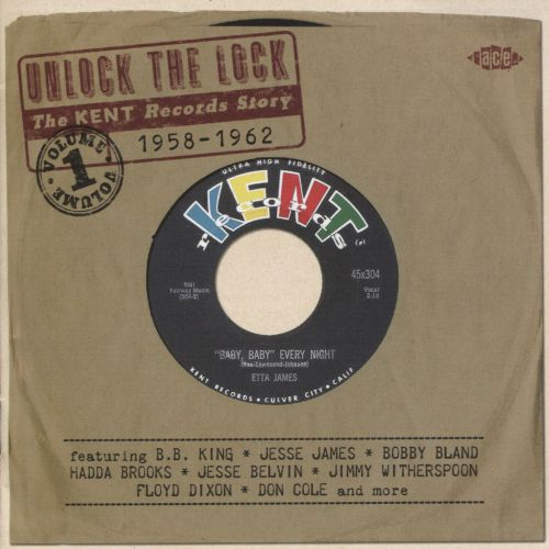Unlock the Lock: The Kent Records Story 1958-1962, Vol. 1