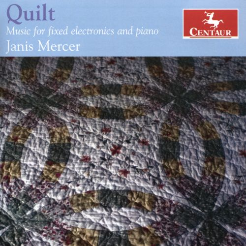 Quilt: Music for fixed electronics and piano