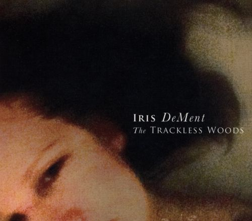 The Trackless Woods
