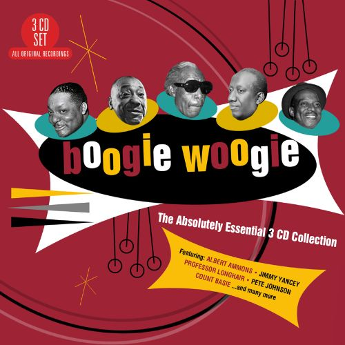 Boogie Woogie: The Absolutely Essential 3 CD Collection