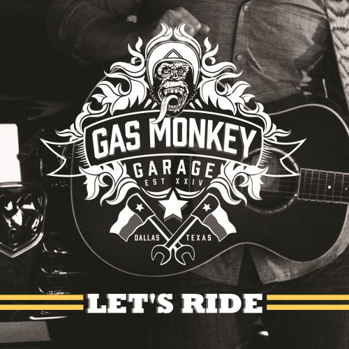 Gas Monkey Garage: Let's Ride - Various Artists