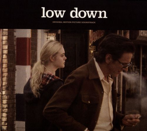 Low Down [Original Motion Picture Soundtrack]