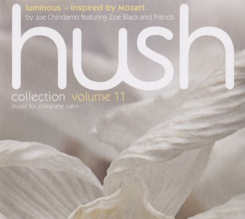 Hush Collection, Vol. 11: Luminous - Inspired by Mozart
