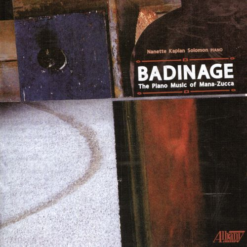 Badinage: The Piano Music of Mana-Zucca