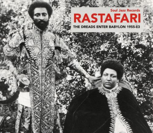 Rastafari: The Dreads Enter Babylon, 1955-83: From Nyabinghi, Burro and Grounation to Roots and Revelation