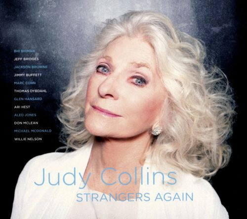 Strangers Again Judy Collins Songs Reviews Credits