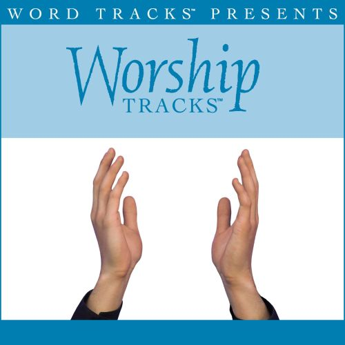 Worship Tracks: Without You - As Made Popular by Big Daddy