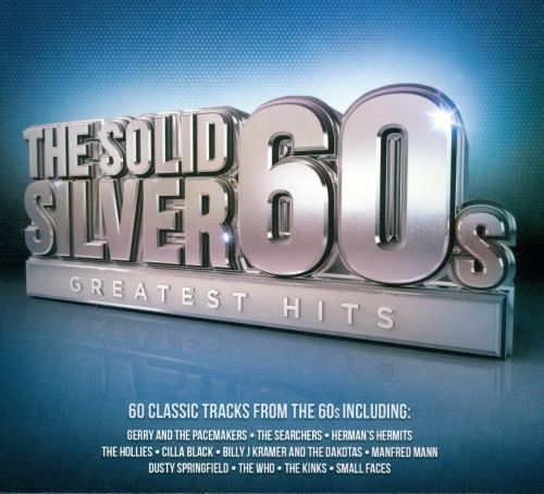 The Solid Silver '60s: Greatest Hits