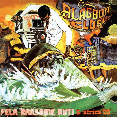 Alagbon Close - Fela Kuti | Songs, Reviews, Credits | AllMusic
