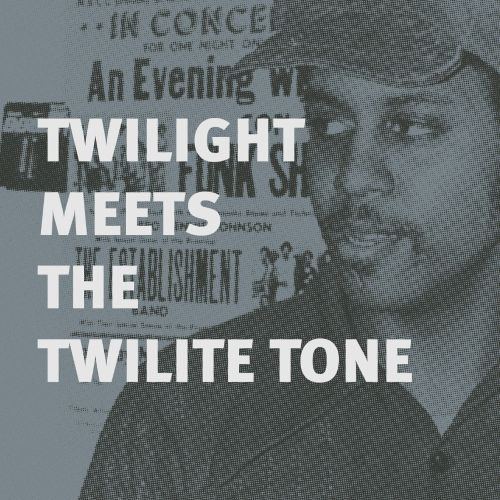 Twilight Meets the Twilite Tone: Special High