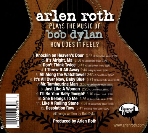 How Does It Feel: Arlen Roth Plays the Music of Bob Dylan