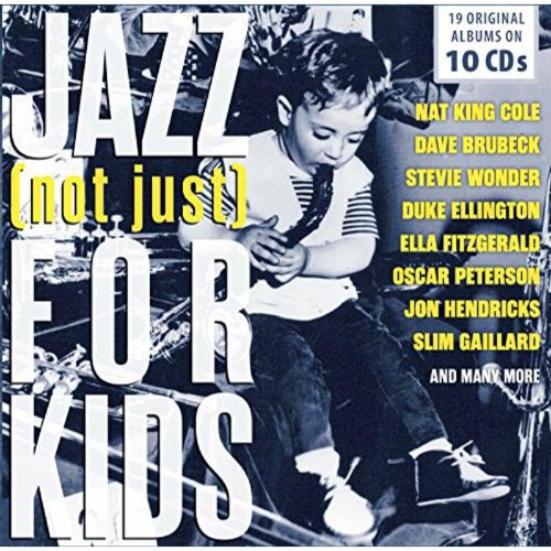Jazz (Not Just) For Kids
