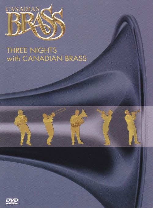 Three Nights with the Canadian Brass