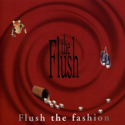 Flush the Fashion
