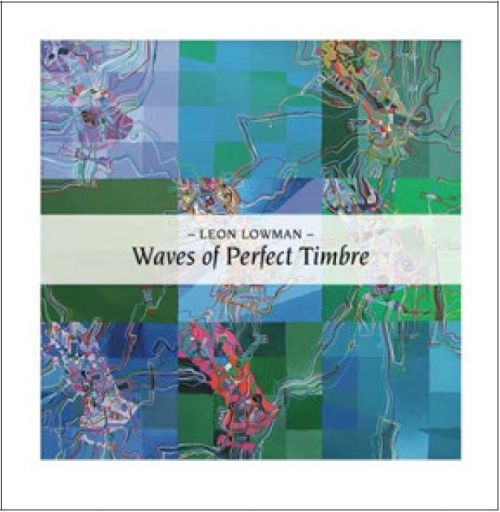 Waves of Perfect Timbre Recordings 1982-1987