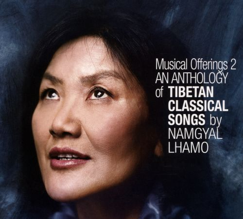 Musical Offerings: An Anthology of Tibetan Classical Songs, Vol. 2