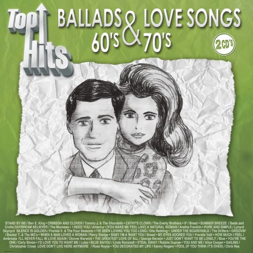 Top Hits/Ballads & Love Songs 60's & 70's