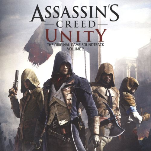 Assassin's Creed Unity, Vol. 2 [The Original Game Soundtrack]