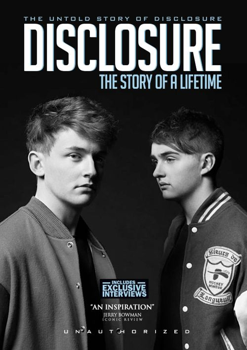 Disclosure: The Story Of A Lifetime