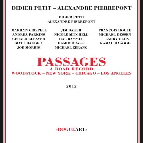 Passages: A Road Record: Woodstock-New York-Chicago-Los Angeles
