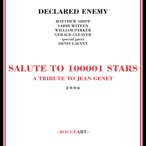 Declared Enemy: Salute to 100001 Stars