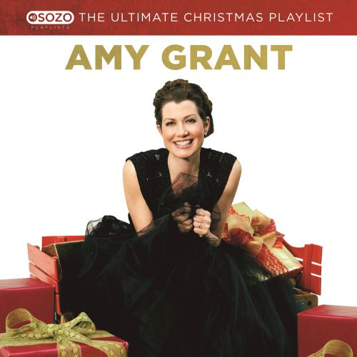 The Ultimate Christmas Playlist - Amy Grant | Songs, Reviews ...