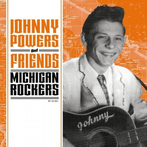 Johnny Powers and Friends: Michigan Rockers