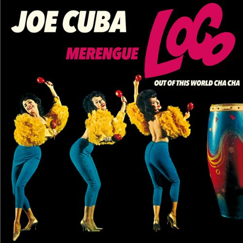 Merengue Loco/Out of This World Cha Cha