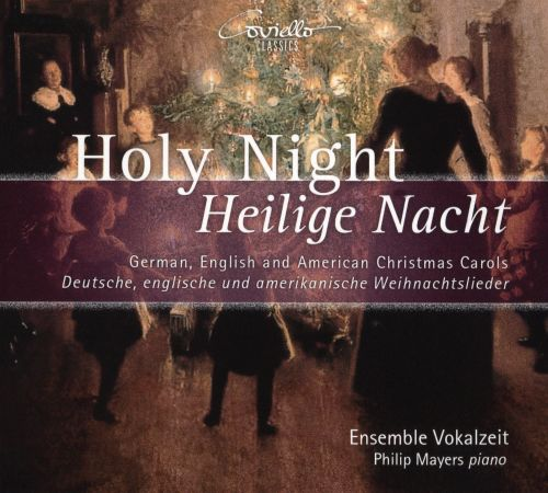 holy night heilige nacht german english and american christmas carols - American Christmas Carol