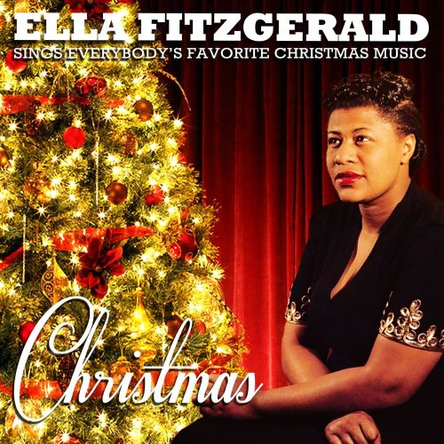 Merry Christmas From Ella Fitzgerald By Ella Fitzgerald On
