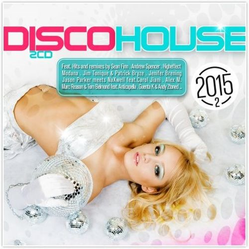 Disco House 2015, Vol. 2