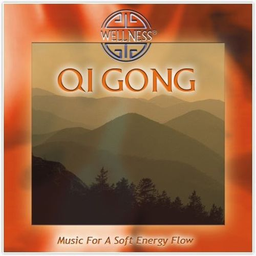 Qi Gong: Music for a Soft Energy Flow